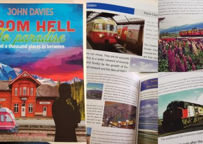 From Hell to Paradise – A Welshman's Train Journeys in Europe & America