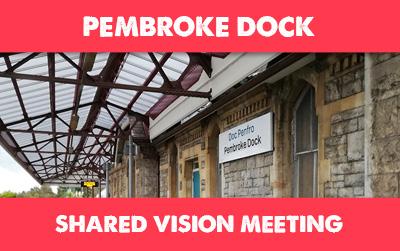 Pembroke Dock Shared Vision Meeting