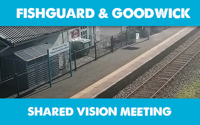 Fishguard & Goodwick Shared Vision Meeting